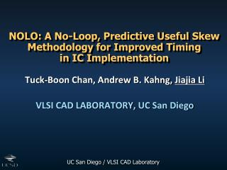 NOLO: A No-Loop, Predictive Useful Skew Methodology for Improved Timing  in  IC Implementation