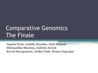 Comparative Genomics  The  Final e