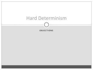 Hard  Determinism