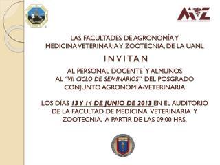 """PROGRAMA """" VII CICLO SEMINARIOS """" POSGRADO CONJUNTO AGRONOMÍA-VETERINARIA 13 DE JUNIO"""