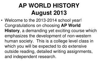 AP WORLD HISTORY  August  2013