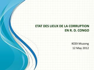 ETAT DES LIEUX DE LA CORRUPTION  EN R. D. CONGO