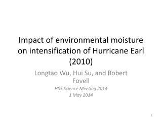 Impact of environmental moisture on intensification of Hurricane Earl (2010)