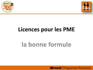 Licences pour les PME