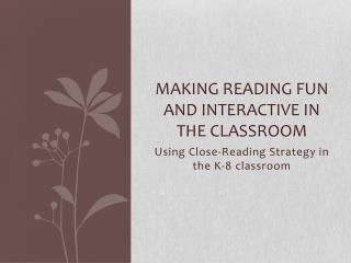 Making Reading fun and interactive in the classroom