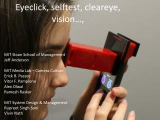 Eyeclick, selftest, cleareye, vision…,