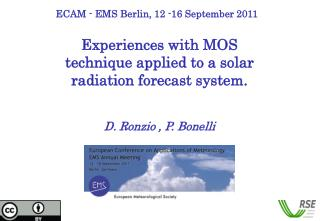 Experiences with MOS technique applied to a solar radiation forecast system.