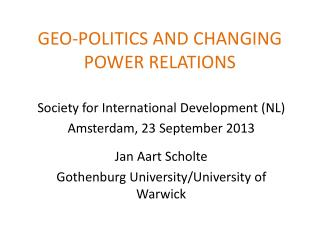 GEO-POLITICS AND CHANGING POWER RELATIONS