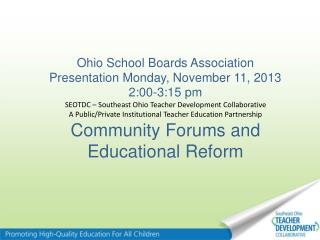Ohio School Boards Association Presentation Monday, November 11, 2013 2:00-3:15 pm