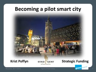 Becoming  a pilot smart  city