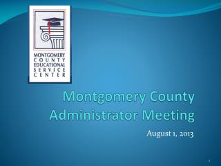 Montgomery County Administrator Meeting