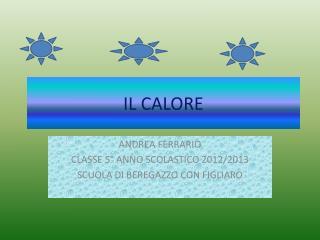 IL CALORE