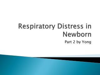 Respiratory Distress in Newborn