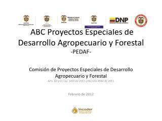 Arts. 60 y 61 Ley. 1450 de 2011 y Decreto 4944 de 2011 Febrero de 2012