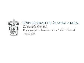 Secretaría General Coordinación de Transparencia y Archivo General