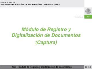 Módulo de Registro y  Digitalización de Documentos