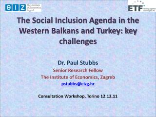 The Social Inclusion Agenda in  the Western  Balkans and Turkey: key challenges