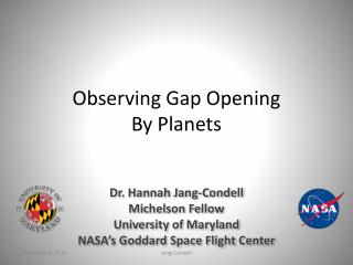 Observing Gap Opening By Planets