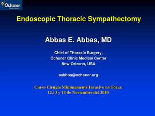 Endoscopic Thoracic  Sympathectomy