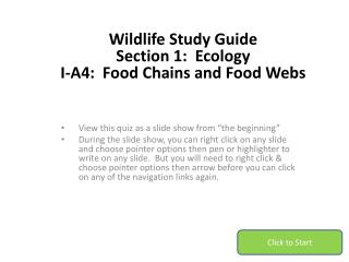 Wildlife Study Guide Section 1:  Ecology I-A4:  Food  Chains and Food Webs