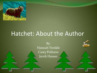 Hatchet: About the Author