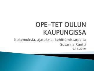 OPE-TET OULUN  KAUPUNGISSA