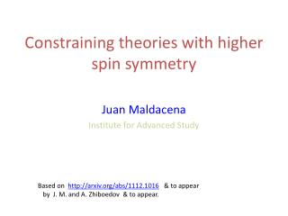 Constraining theories with higher spin symmetry
