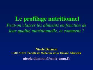 Le profilage nutritionnel