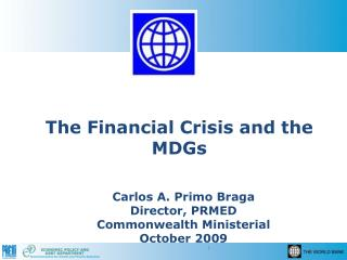 The Financial Crisis and the MDGs