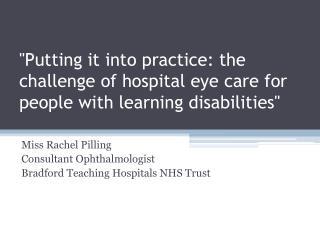Miss Rachel Pilling Consultant Ophthalmologist Bradford Teaching Hospitals NHS Trust