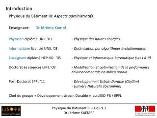 Physique du Bâtiment III – Cours 1 Dr Jérôme KAEMPF