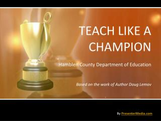 TEACH LIKE A CHAMPION