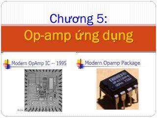 Chương  5:  Op-amp  ứng dụng