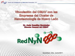Vinculación del CIMAV con las Empresas del  Cluster  de Nanotecnología de Nuevo León