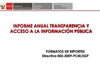 INFORME ANUAL TRANSPARENCIA Y ACCESO A LA INFORMACIÓN PÚBLICA