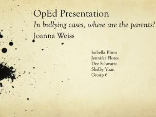 OpEd  Presentation In bullying cases, where are the parents? Joanna Weiss