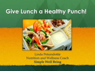 Give Lunch a Healthy Punch!