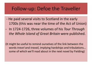 Follow-up: Defoe the  Traveller