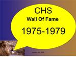 updated July 2009 CHS Wall Of Fame