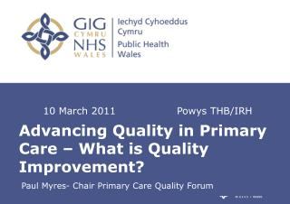 Advancing Quality in Primary Care � What is Quality Improvement?