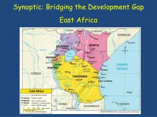 Synoptic: Bridging the Development Gap East Africa