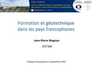 Jean-Pierre Magnan IFSTTAR