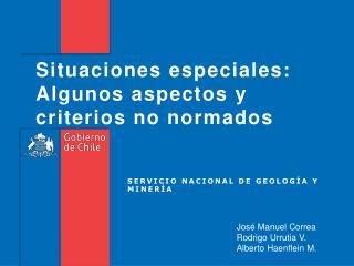Situaciones especiales: Algunos aspectos y criterios no normados