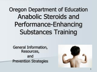 Oregon Department of Education Anabolic Steroids and Performance ...