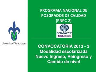 PROGRAMA  NACIONAL DE POSGRADOS DE CALIDAD  ( PNPC-2) NPC )