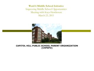 CAPITOL HILL PUBLIC SCHOOL PARENT ORGANIZATION (CHPSPO)