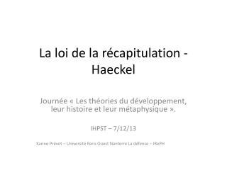 La loi de la r�capitulation - Haeckel