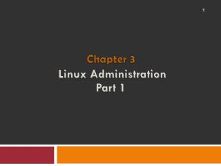 Linux  Administration Part 1