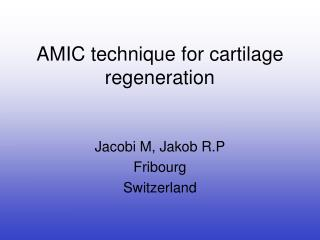 AMIC technique for cartilage regeneration