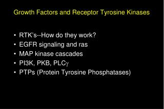 Growth Factors and Receptor Tyrosine Kinases